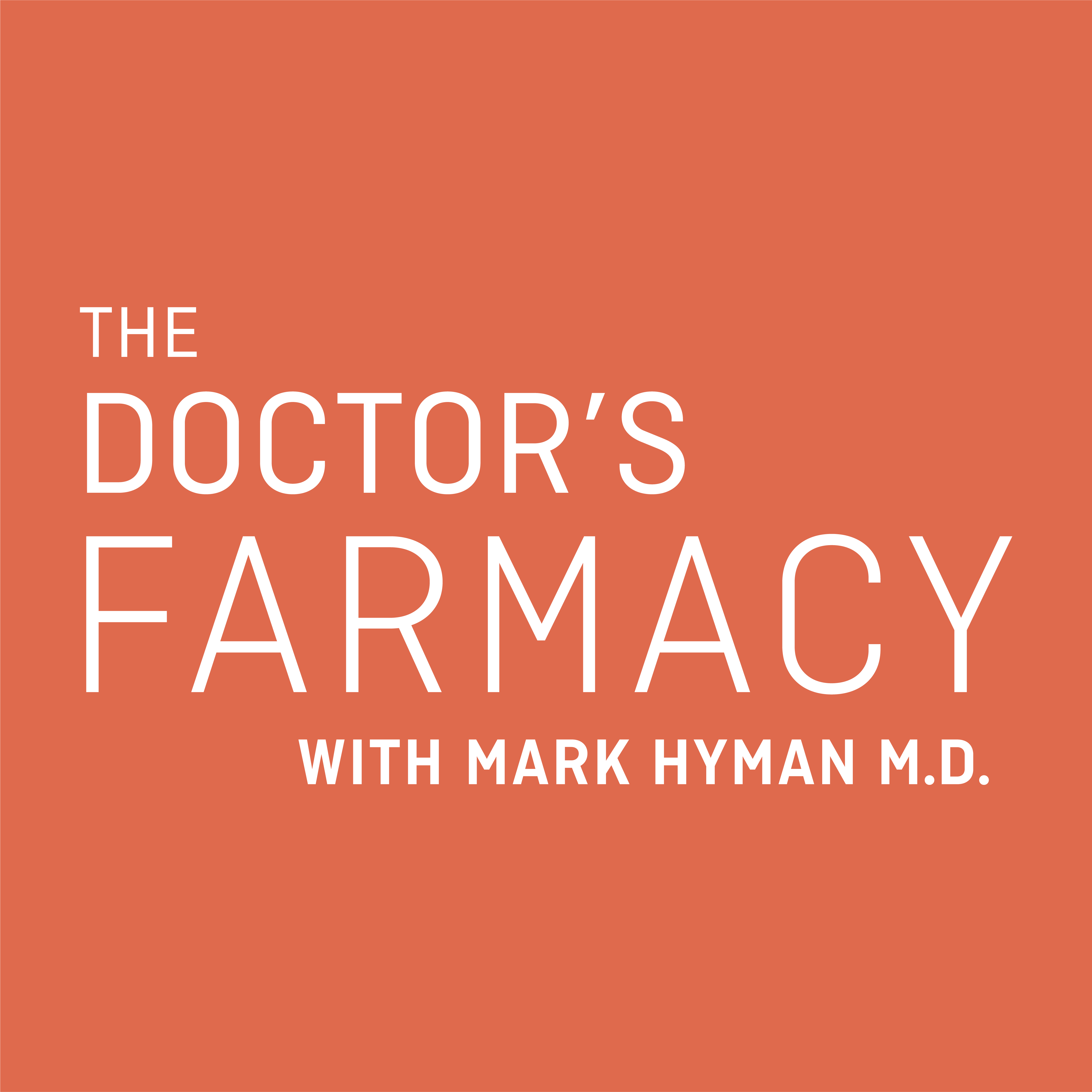 The Doctor's Farmacy: Episode 1 with Michael Moss - Dr  Mark