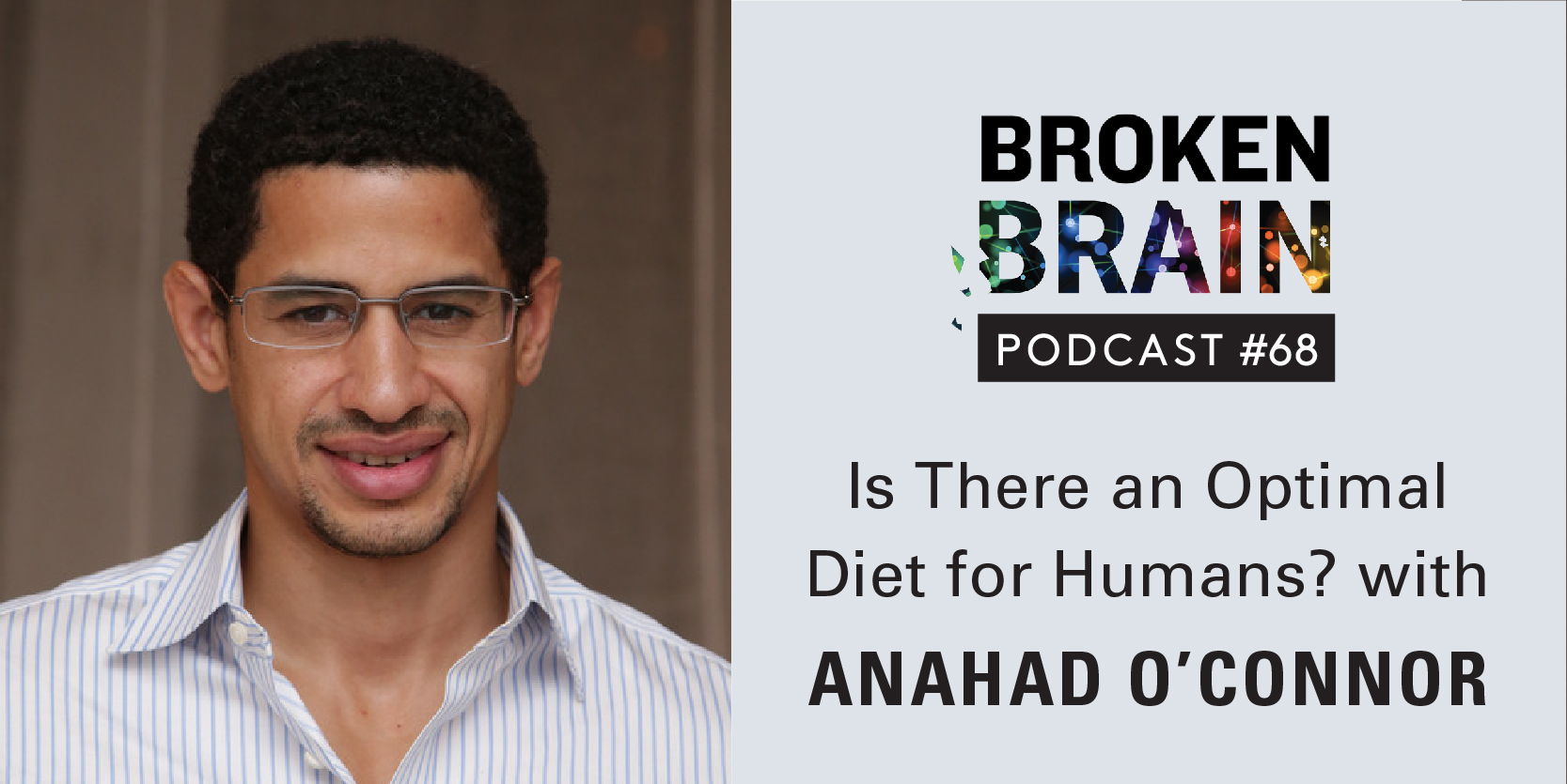 Broken Brain Podcasts - Dr  Mark Hyman